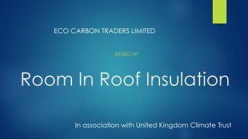Room In Roof Insulation presentation