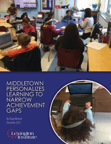 MIDDLETOWN PERSONALIZES LEARNING TO NARROW ACHIEVEMENT GAPS