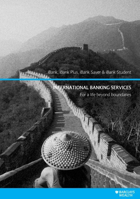 InternatIonal BankIng ServIceS - Barclays Wealth
