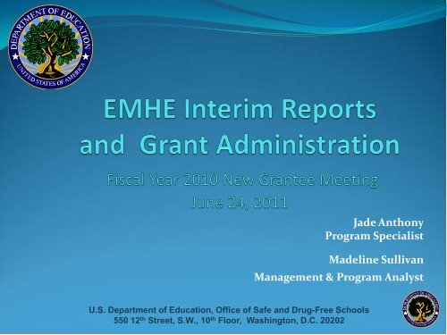 EMHE Interim Reports and Grant Administration - Readiness and ...
