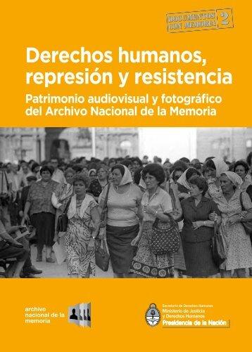 Derechos humanos represión y resistencia