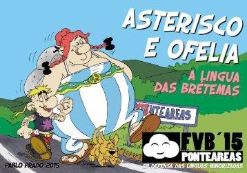 ASTERISCO E OFELIA - A lingua das Brétemas