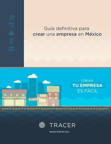 Guía definitiva para crear una empresa en México