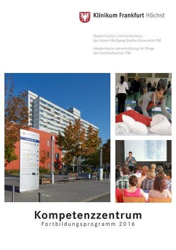 Klinikum Frankfurt Höchst: Kompetenzzentrum Fortbildungsprogramm 2016