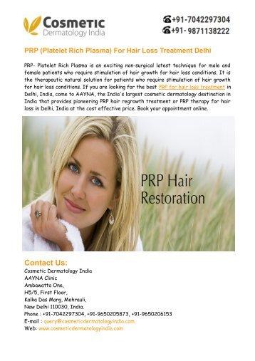 PRP- Platelet Rich Plasma For Hair Loss Treatment Delhi