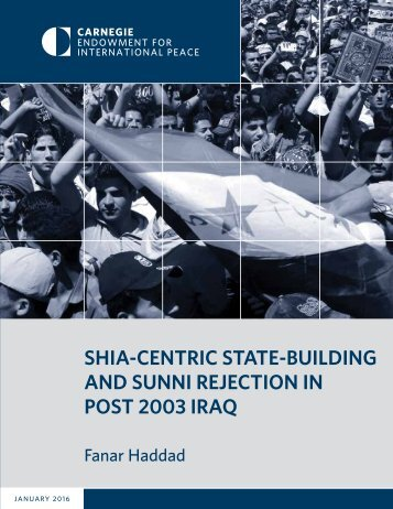 SHIA-CENTRIC STATE-BUILDING AND SUNNI REJECTION IN POST 2003 IRAQ