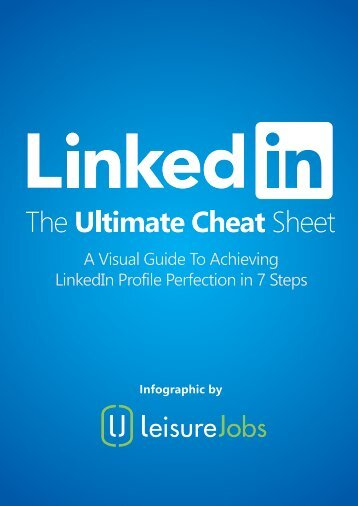 A Visual Guide To Achieving LinkedIn Profile Perfection in 7 Steps