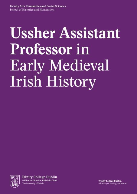 Ussher Assistant Professor in Early Medieval Irish History