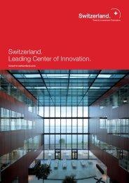 Switzerland. Leading Center of Innovation. - Invest-in-switzerland.com