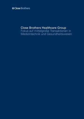 Close Brothers Healthcare Group Fokus auf mittelgroße Transaktionen
