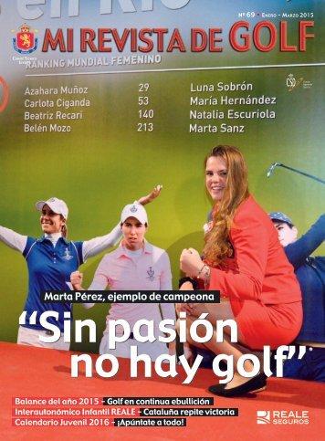 """""""Sin pasión no hay golf"""""""