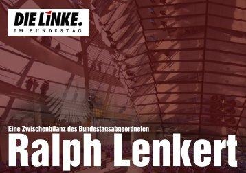 Ralph Lenkert - Eine Zwischenbilanz des Bundestagsabgeordneten