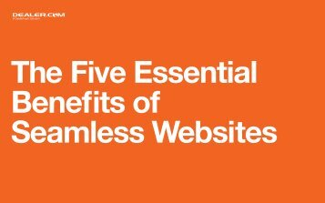 The Five Essential Benefits of Seamless Websites