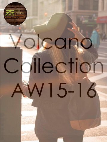 volcano collection lookbook 2016