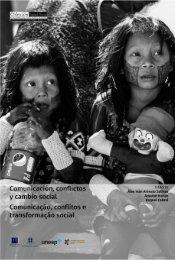 CONFLICTOS Y CAMBIO SOCIAL COMUNICAÇÃO CONFLITOS E TRANSFORMAÇÃO SOCIAL