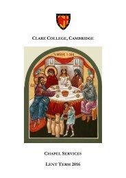 CLARE COLLEGE CAMBRIDGE CHAPEL SERVICES LENT TERM 2016