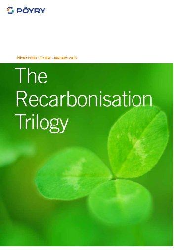 The Recarbonisation Trilogy