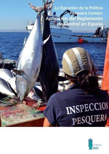 La Ejecución de la Política Pesquera Común_ Aplicación del Reglamento de Control en España