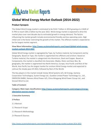 global wind market forecast to 2014 The global wind energy market is estimated to be $1427 billion in 2014 growing at a cagr of 979% to reach $3013 billion by the year 2022 wind energy market is expected to drive the market place over next decade due to estimated growth in energy demand.