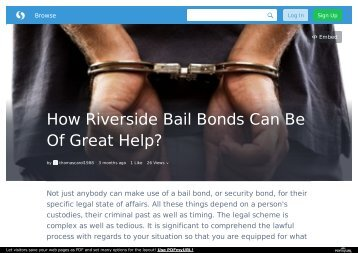 How Riverside Bail Bonds Can Be Of Great Help?