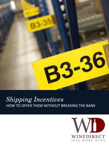 Shipping Incentives