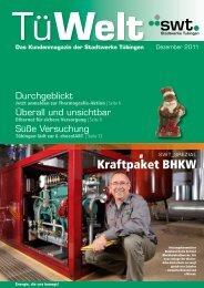 TüWelt | Dezember 2011 | Kundenmagazin der Stadtwerke Tübingen