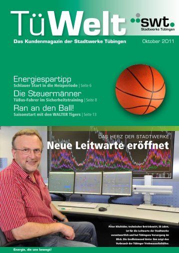 TüWelt   Oktober 2011   Kundenmagazin der Stadtwerke Tübingen