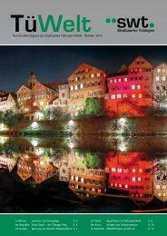 TüWelt   Oktober 2010   Kundenmagazin der Stadtwerke Tübingen