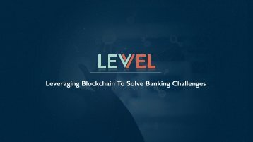 Leveraging Blockchain To Solve Banking Challenges