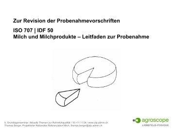 Zur Revision der Probenahmevorschriften ISO 707 | IDF 50 Milch ...
