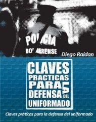 """El libro """"CLAVES PRACTICAS PARA LA DEFENSA DE LOS UNIFORMADOS"""" está"""