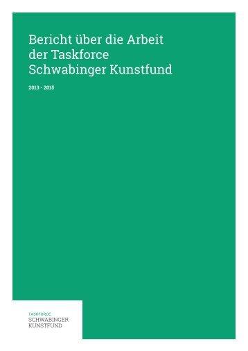 Bericht über die Arbeit der Taskforce Schwabinger Kunstfund
