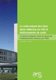 Le renforcement des liens entre médecine de ville et établissements de santé
