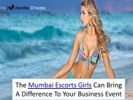 The Mumbai Escorts Girls Can Bring A Difference To Your Business Event