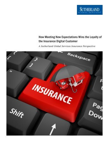 How Meeting New Expectations Wins the Loyalty of the Insurance Digital Customer
