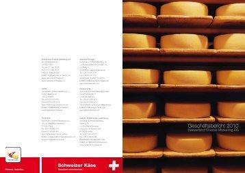 Jahresbericht 2010 Politisches Umfeld - Switzerland Cheese ...