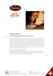 Raclette Suisse – der heisseste Käse der Schweiz.
