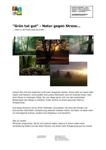 Grün tut gut - Natur gegen Stress...