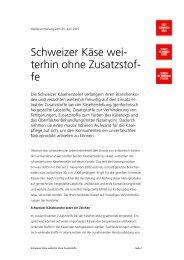 Medienmitteilung Schweizer Käse weiterhin ohne Zusatzstoffe