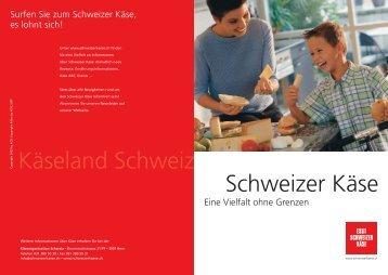 Schweizer Käse Käseland Schweiz - ritzycampus