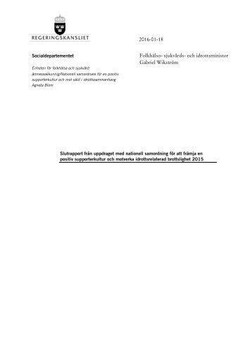slutrapport-fran-uppdraget-med-nationell-samordning-for-att-framja-en-positiv-supporterkultur-och-motverka-idrottsrelaterad-brottslighet-2015