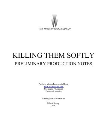 Production Notes - The Weinstein Company