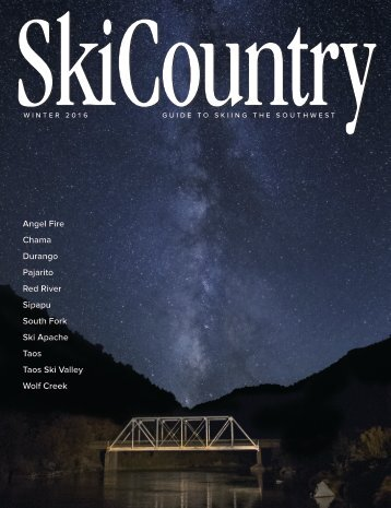 Ski Country Magazine 2016 - Guide to skiing the southwest