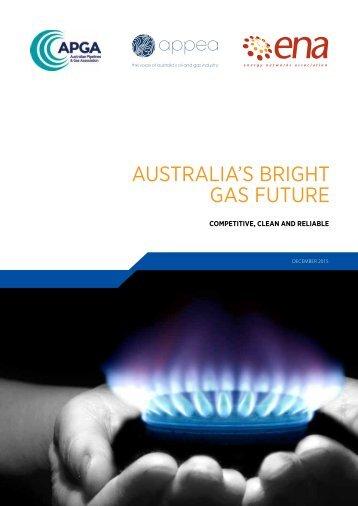 AUSTRALIA'S BRIGHT GAS FUTURE