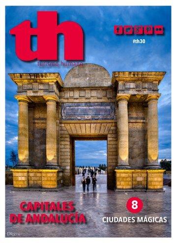 Turismo Humano 30. Capitales Andaluzas. 8 ciudades mágicas