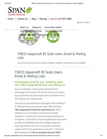 Roll out effective campaigns with the list of companies that use TIBCO Jaspersoft BI Suite
