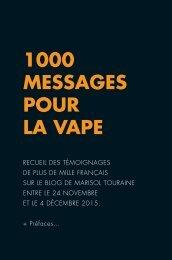 1000 MESSAGES POUR LA VAPE