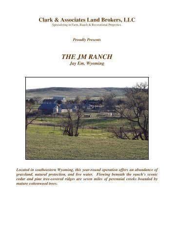 THE JM RANCH - Clark & Associates Land Brokers, LLC