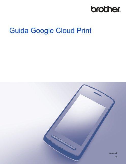 Brother MFC-J4710DW - Guida Google Cloud Print