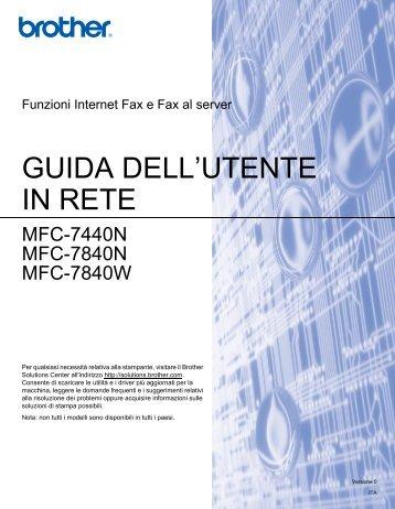 Brother MFC-7840W - Guida dell'Utente in rete per Internet Fax
